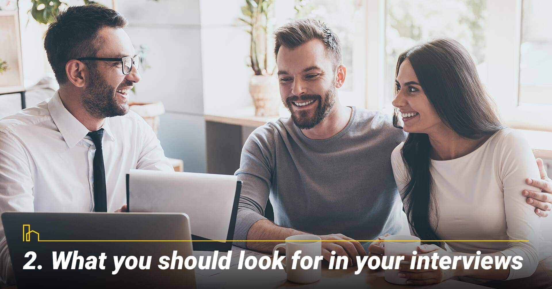 What you should look for in your interviews
