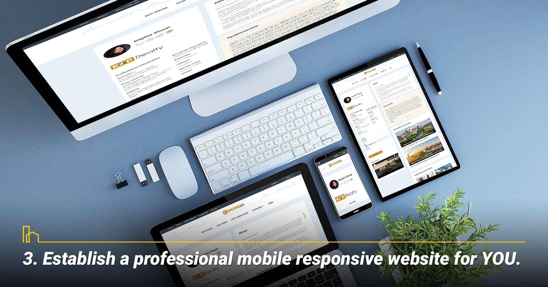 Establish a professional mobile responsive website for YOU
