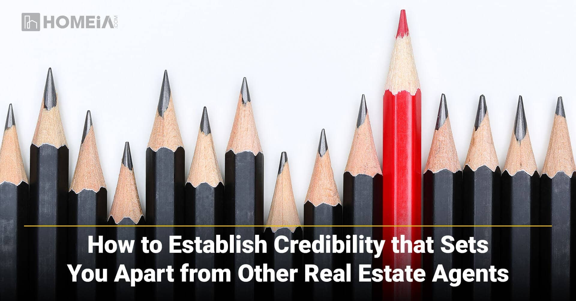 How to Establish Credibility that Sets You Apart from Other Real Estate Agents