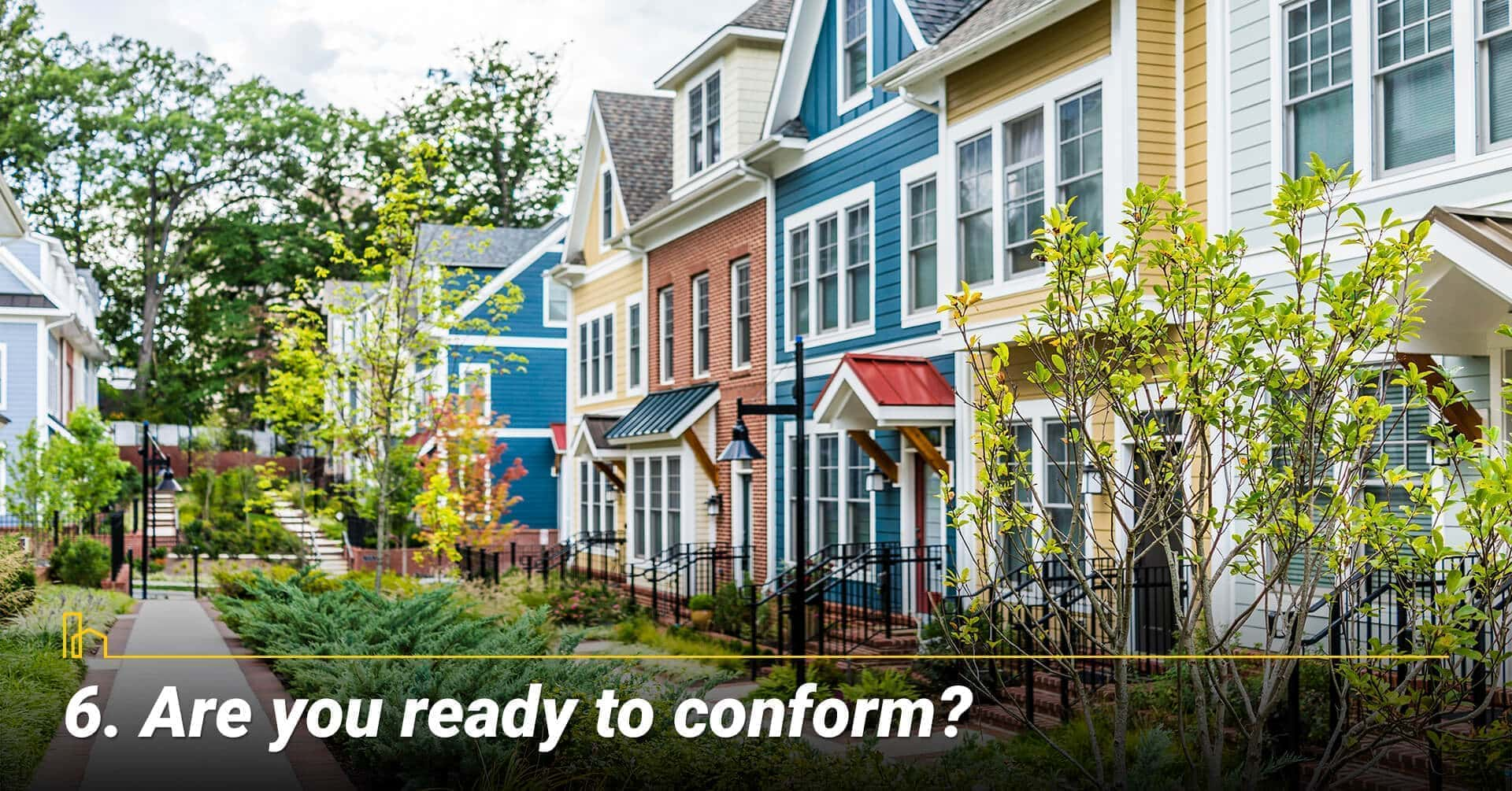 Are you ready to conform?
