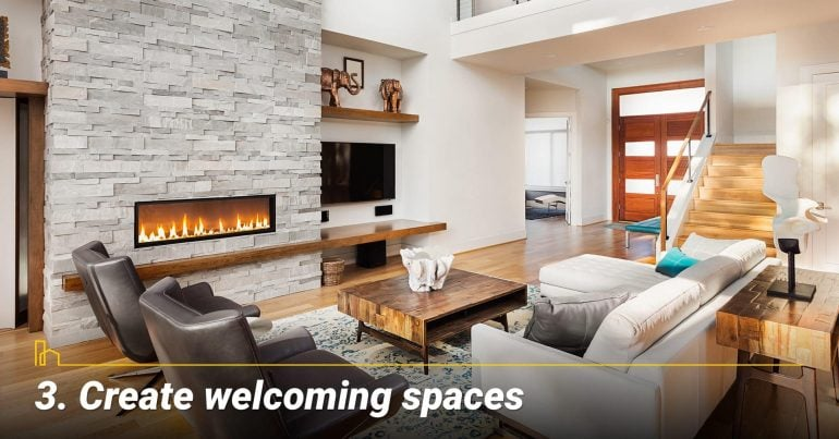 Create welcoming spaces