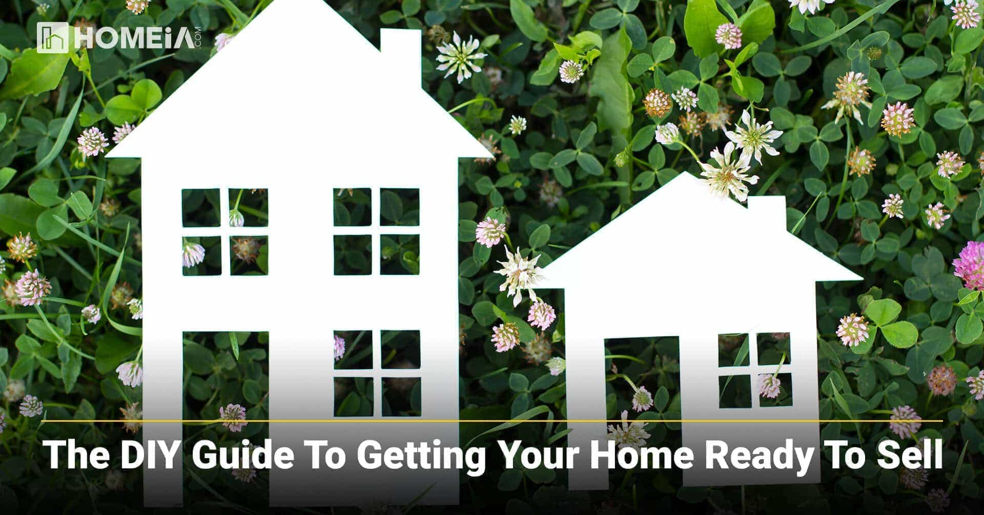 The DIY Guide to Getting Your Home Ready to Sell