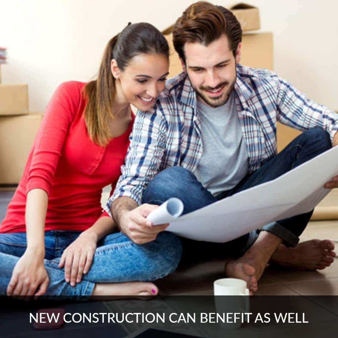 New construction can benefit as well