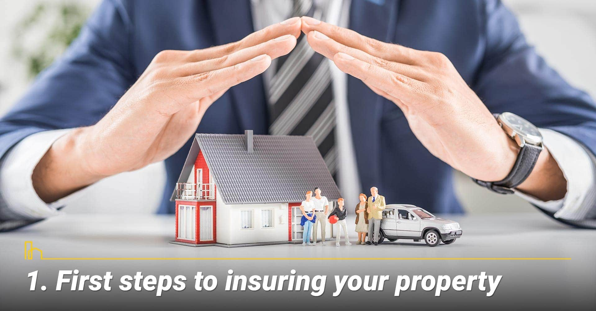 First steps to insuring your property, insure your property