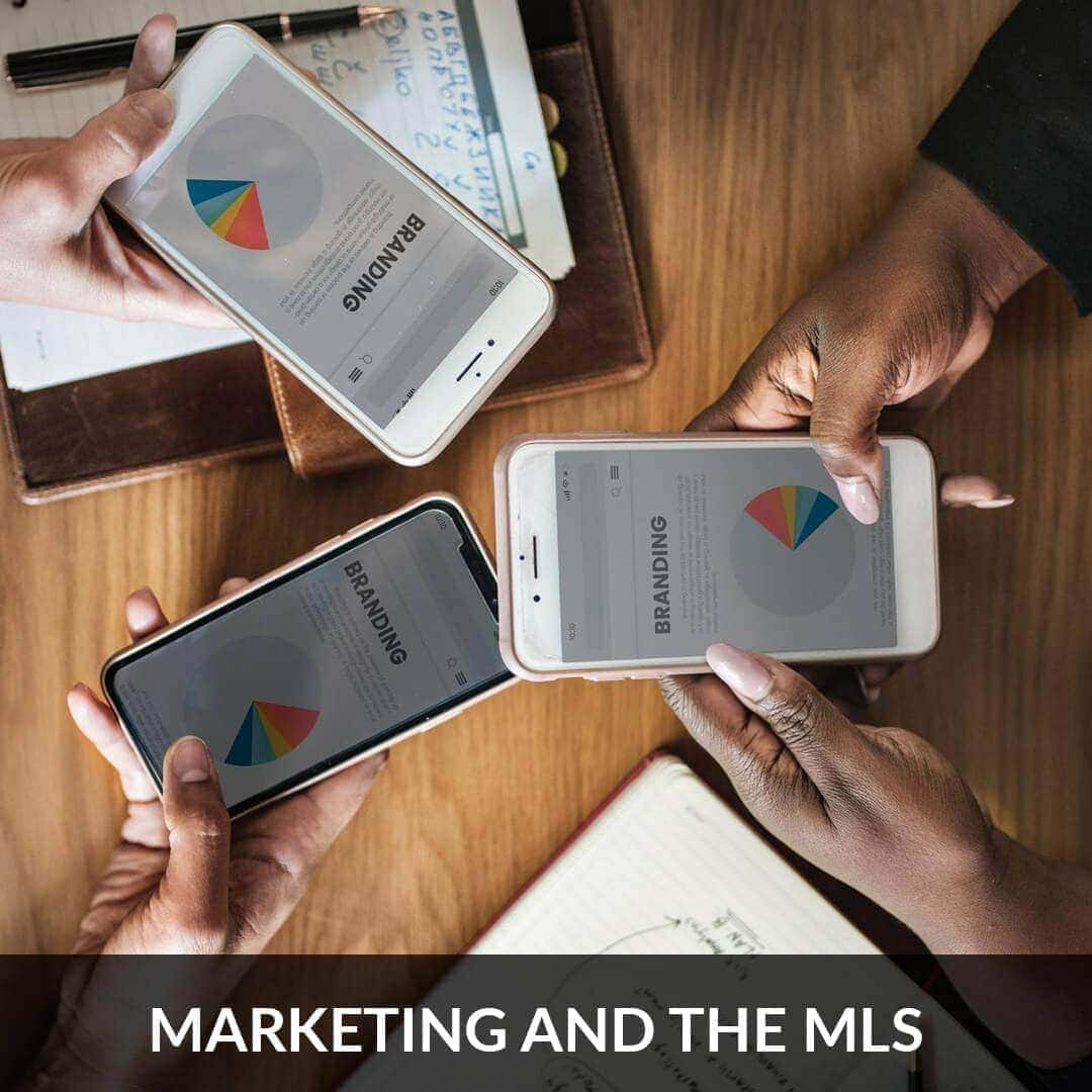 Marketing and the MLS
