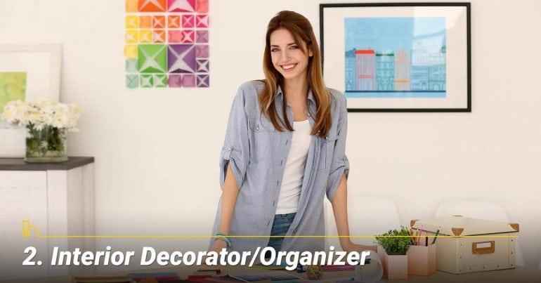 Interior Decorator/Organizer