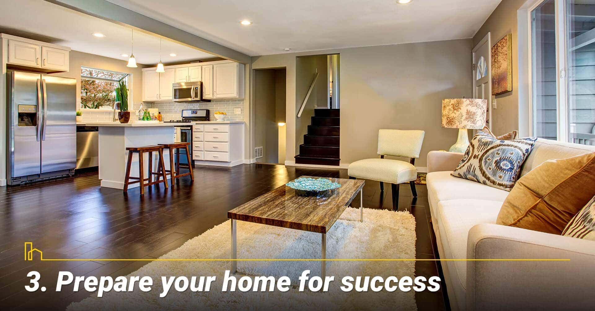 Prepare your home for success