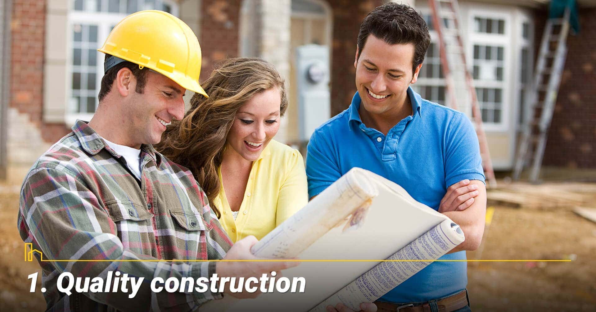 Quality construction, buying new construction home