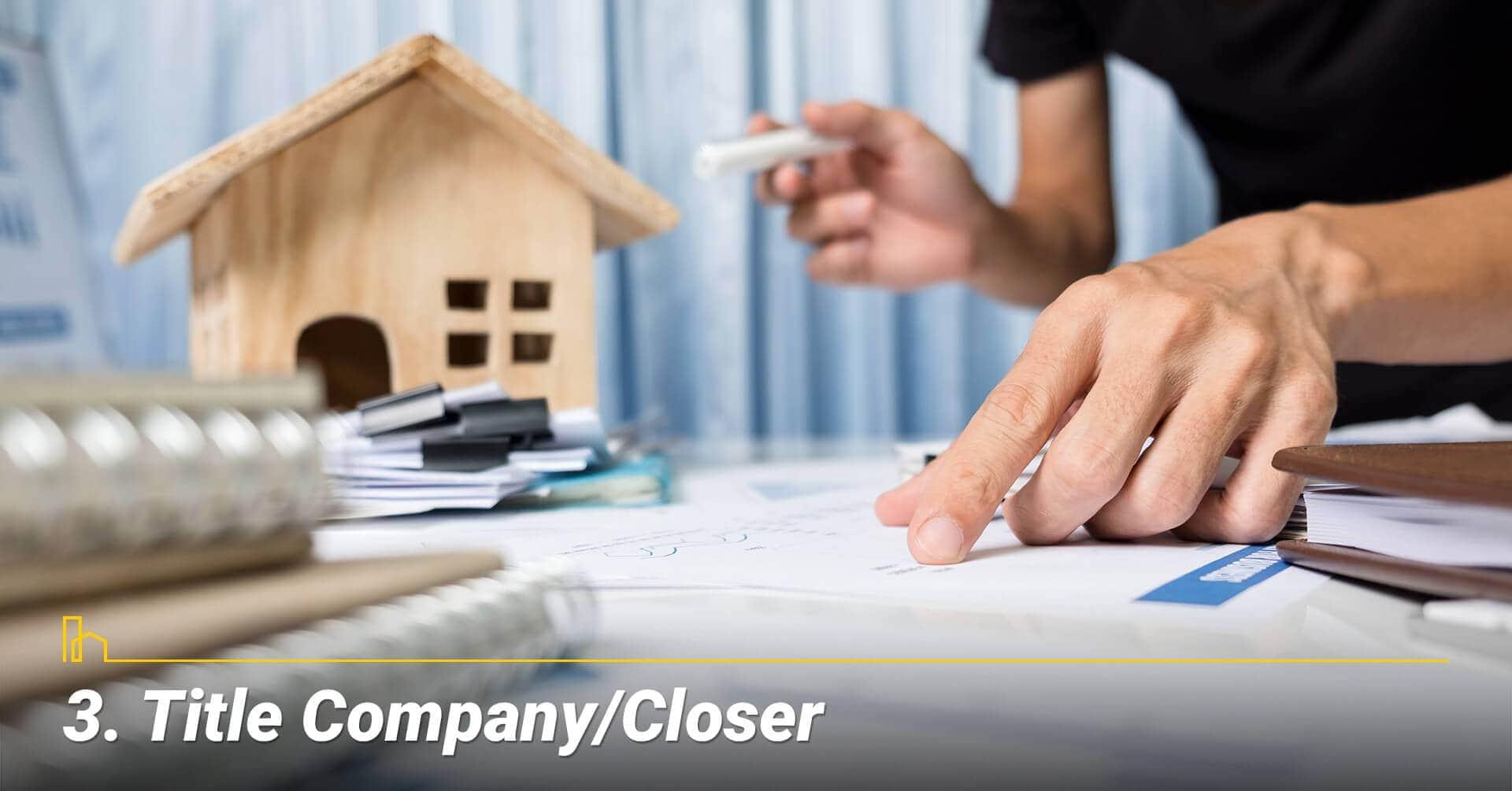 Title Company/Closer