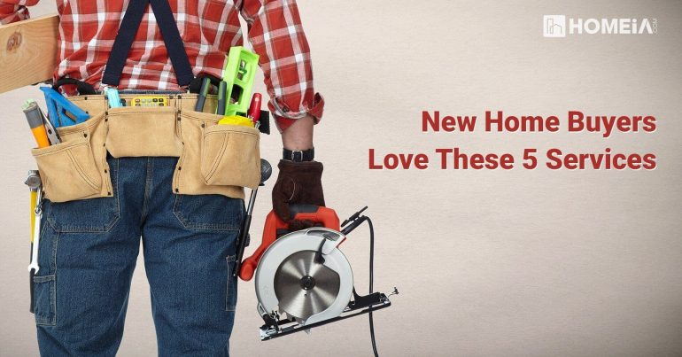 New Home Buyers Love These 5 Services