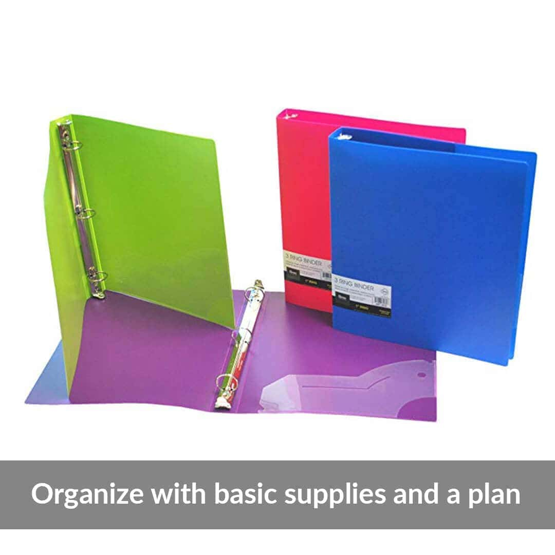 Organize with basic supplies and a plan