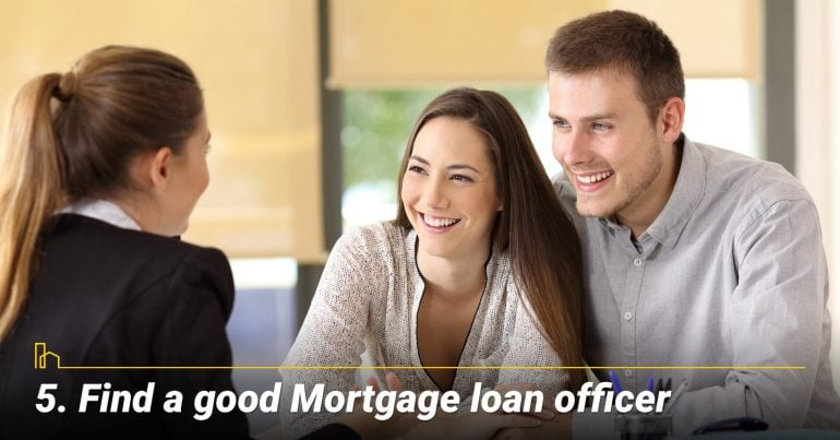 Find a good Mortgage loan officer