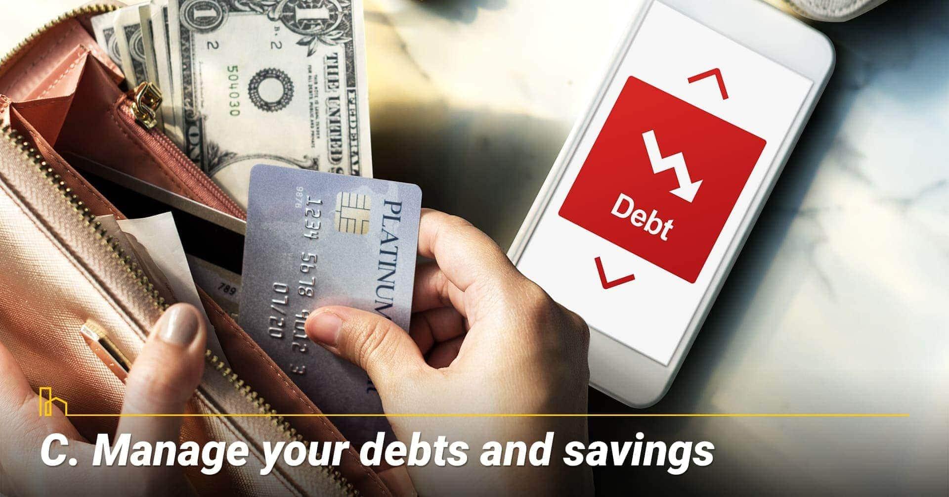 Manage your debts and savings, reduce debts and increase savings