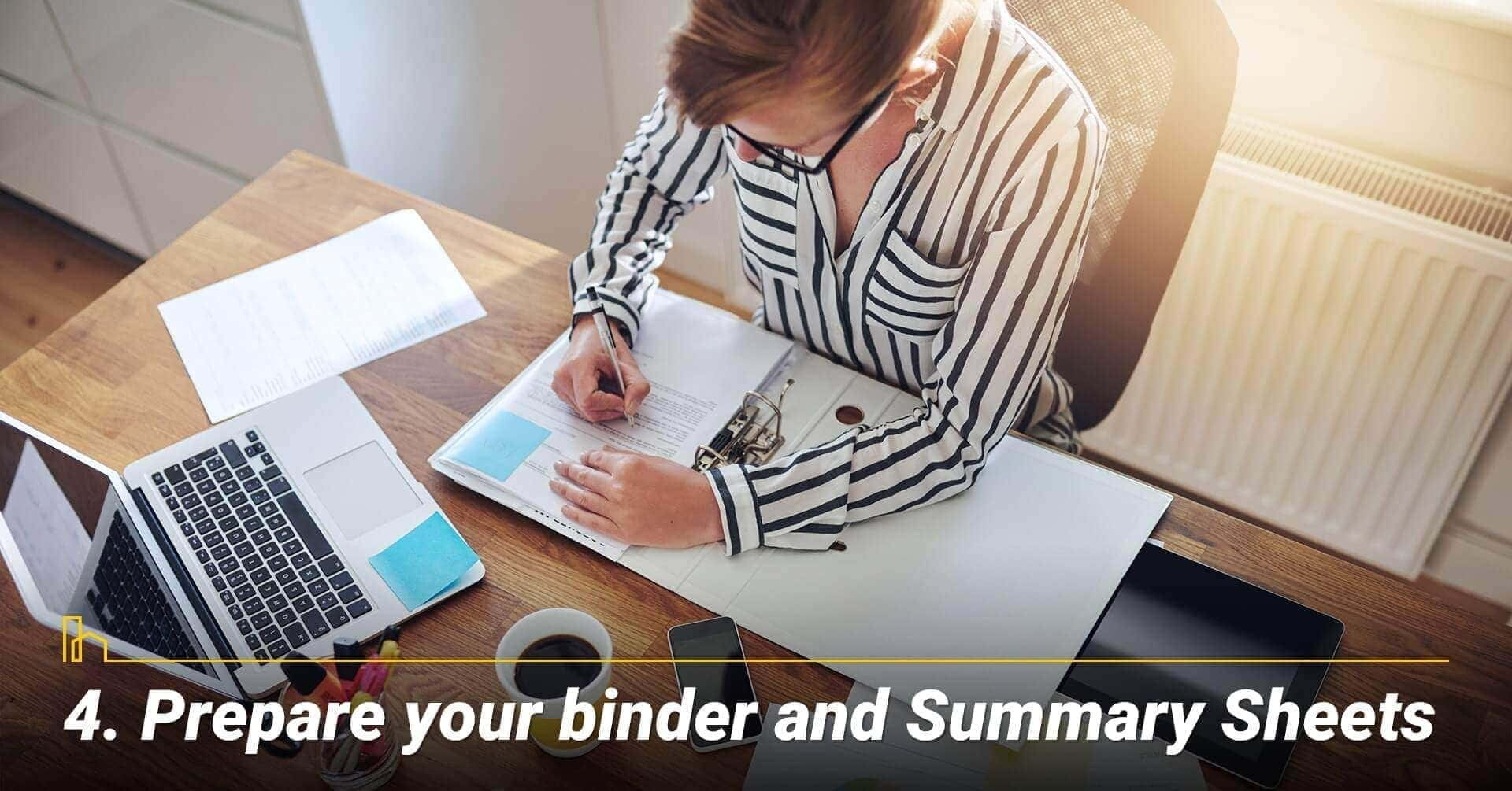 Prepare your binder and Summary Sheets