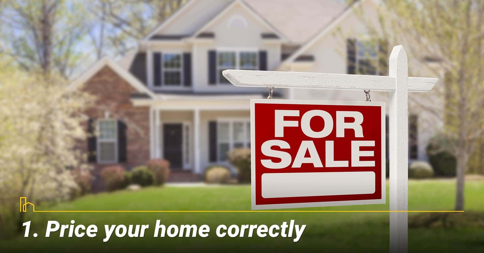 Price your home correctly
