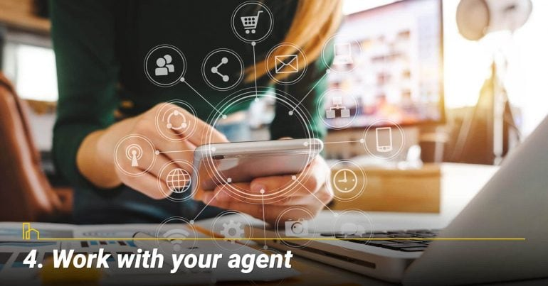 Work with your agent
