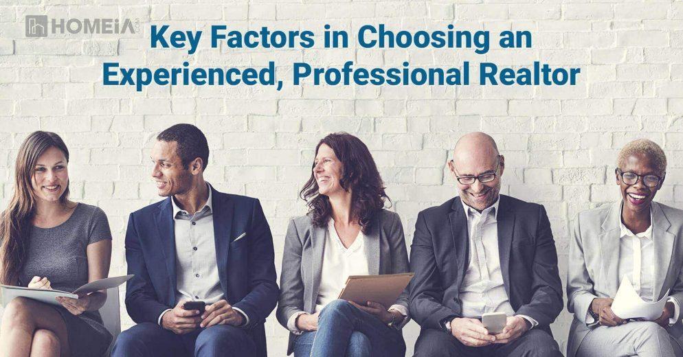 Key Factors in Choosing an Experienced, Professional Realtor