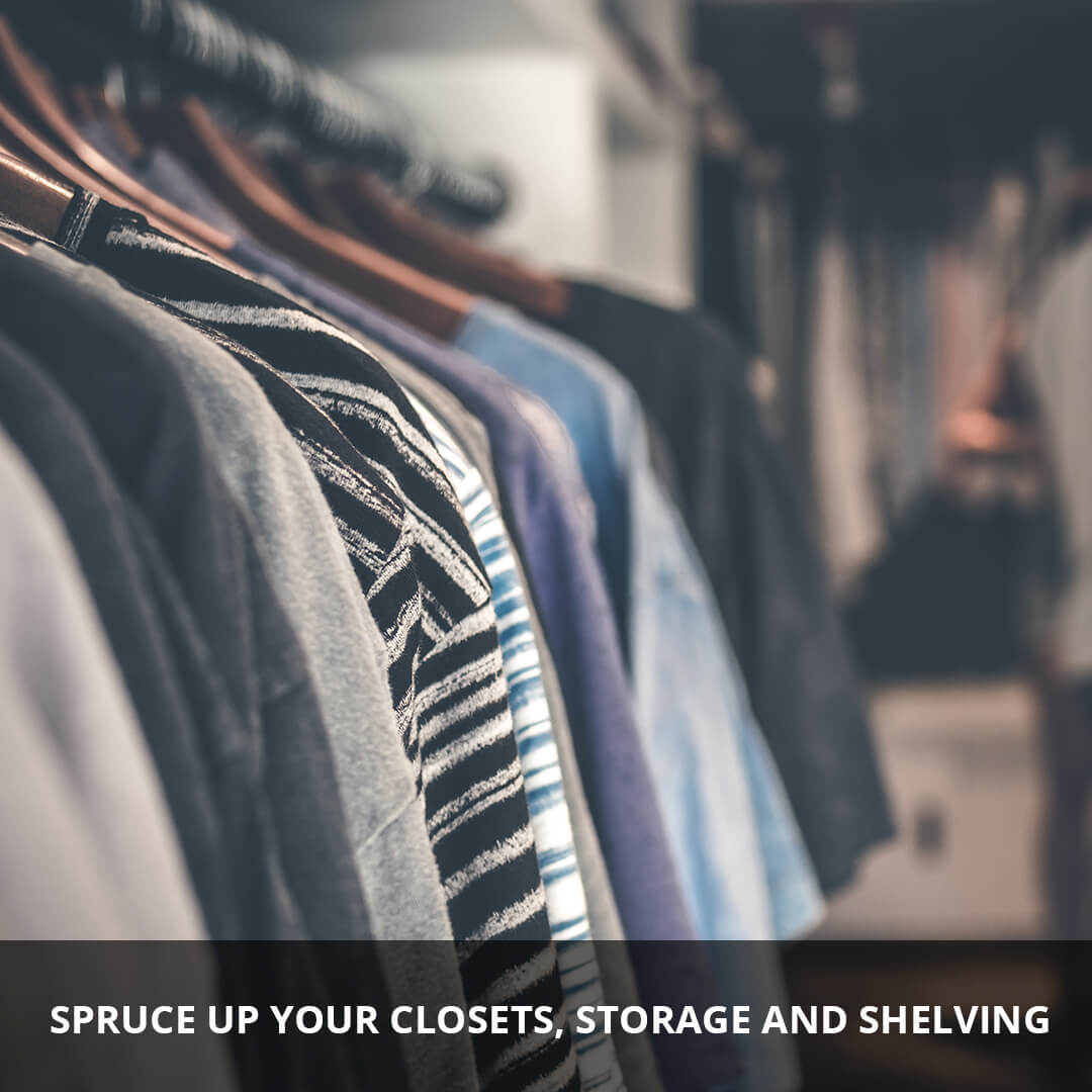 Spruce up your closets, storage and shelving