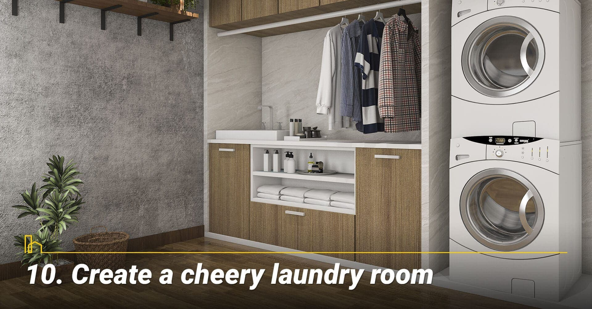 Create a cheery laundry room, organize the laundry room
