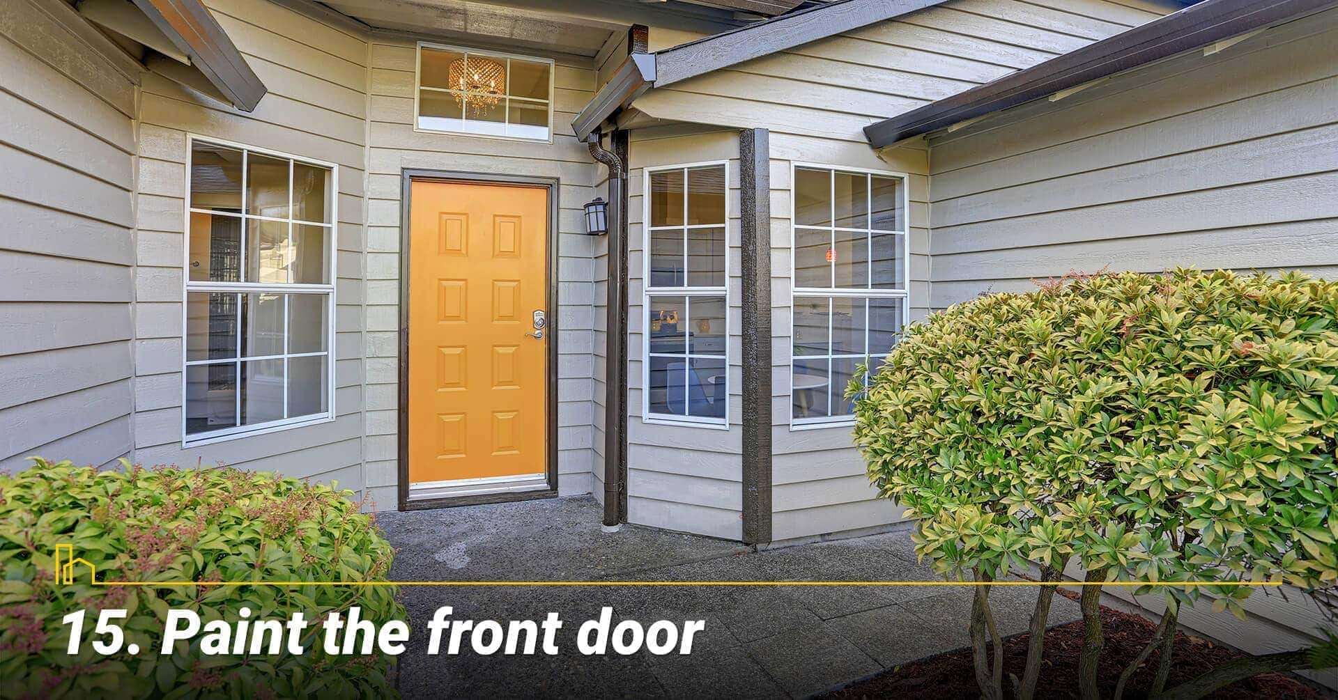 Paint the front door, make the front door looks new