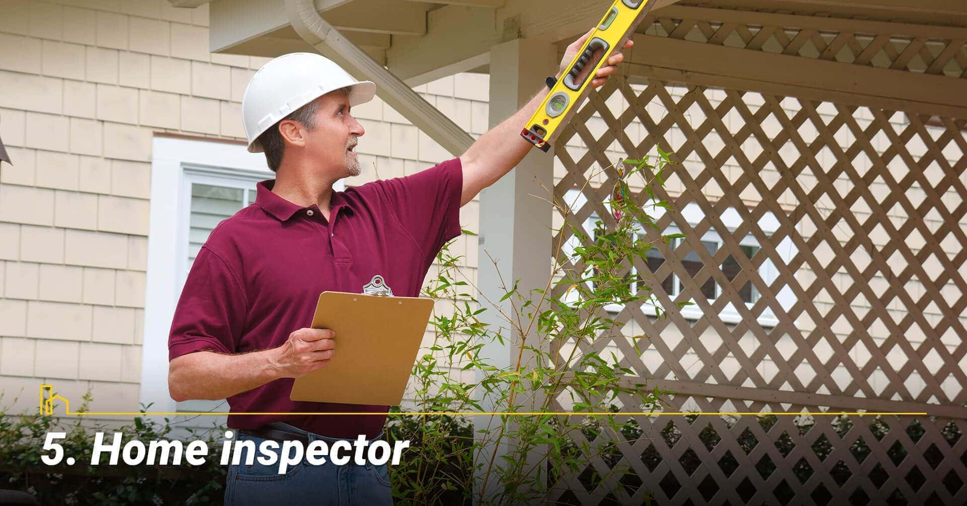 Home inspector, hire a home inspector