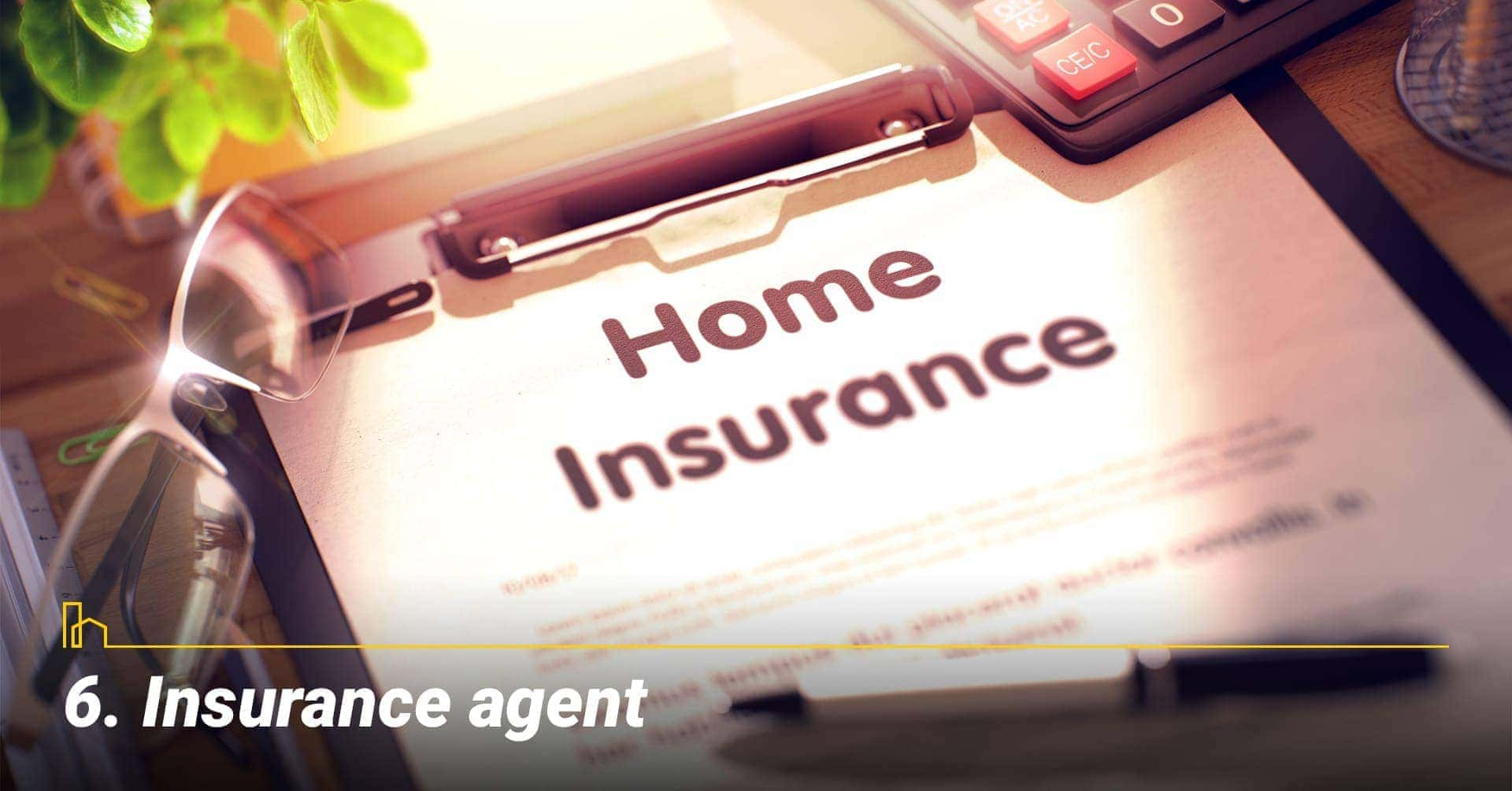 Insurance agent, talk with an insurance agent about your need