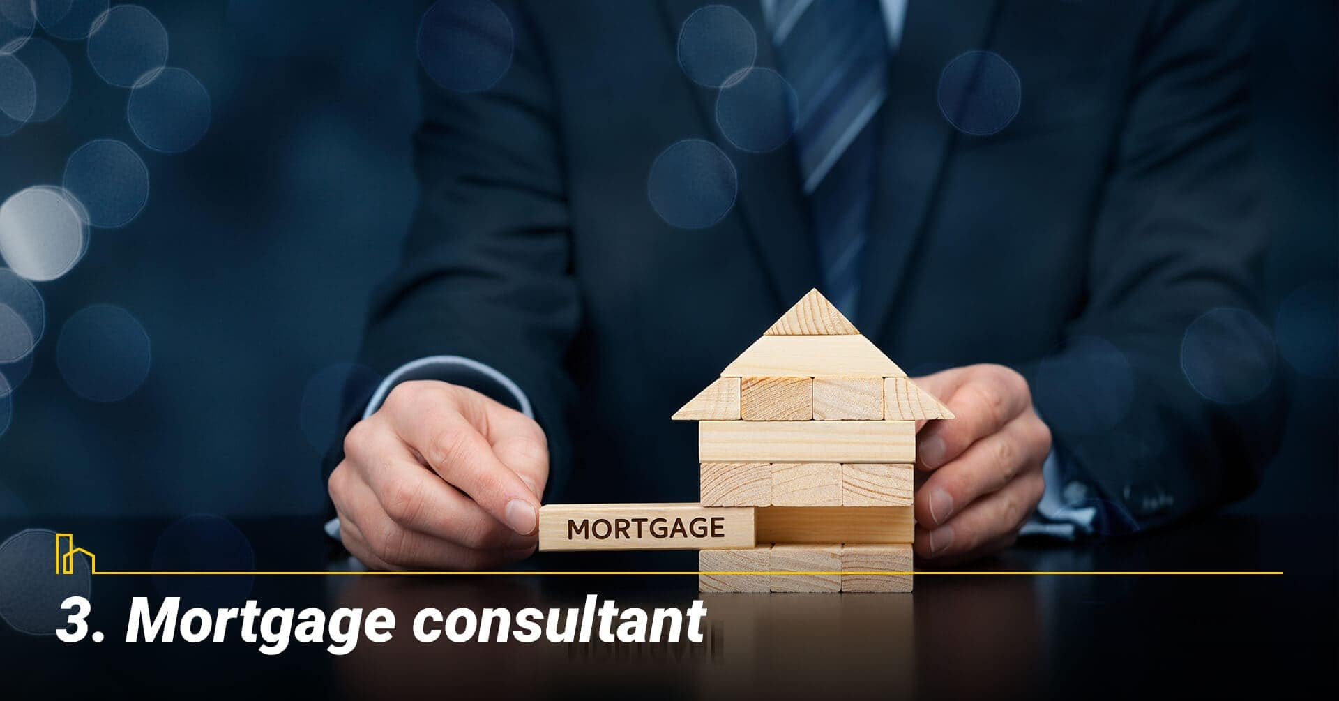 Mortgage consultant, Consult with your mortgage advisor