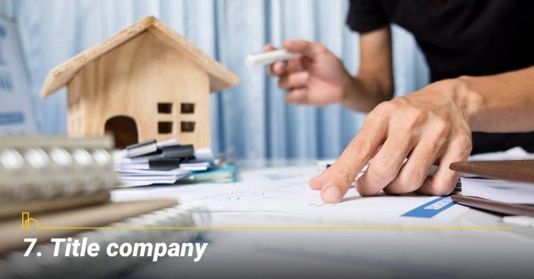 Title Company, closing company