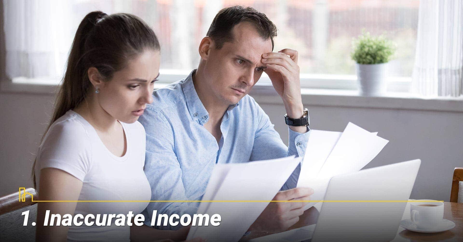 Inaccurate Income
