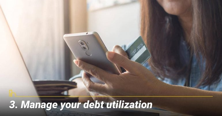 Manage your debt utilization
