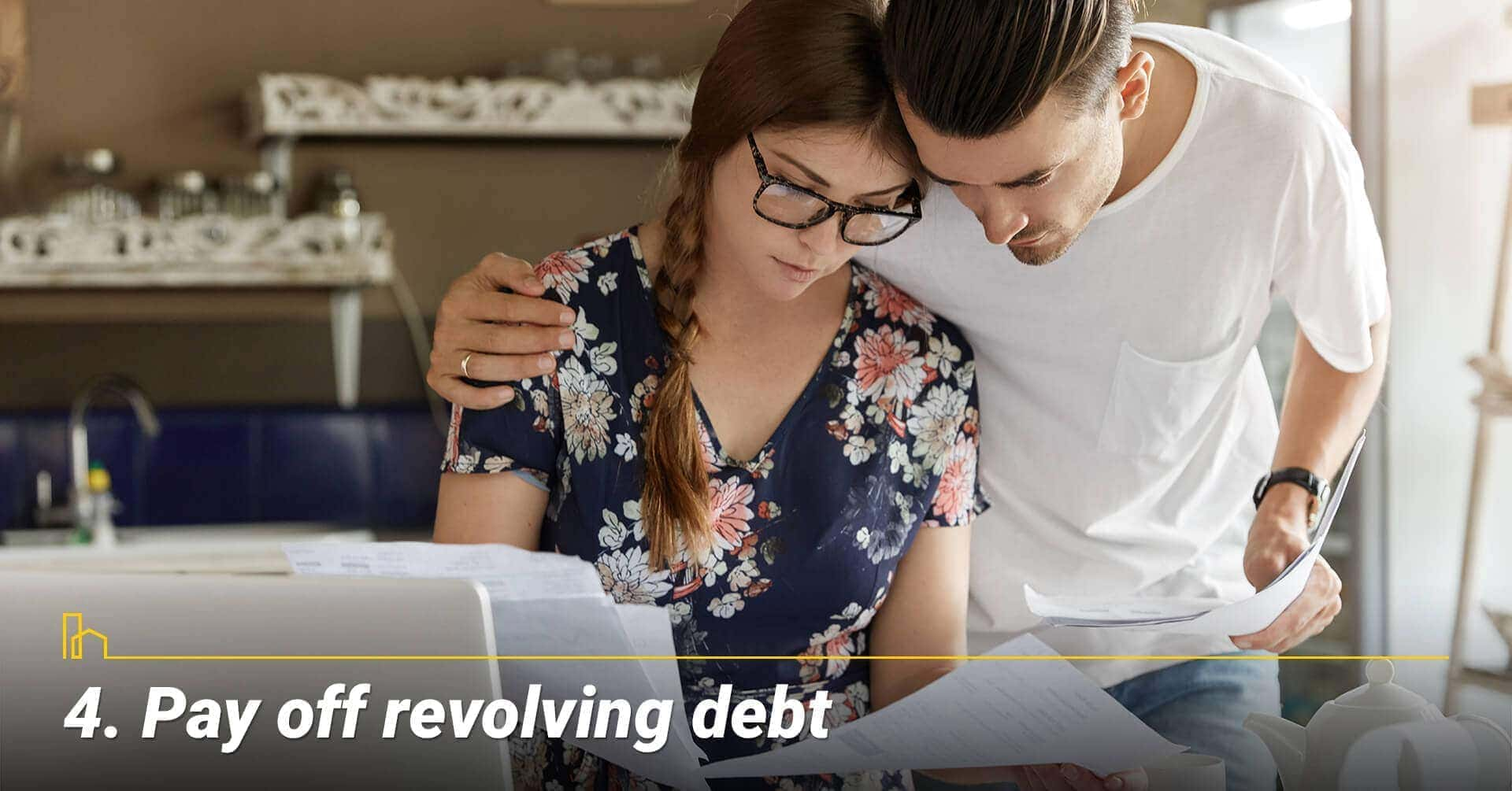Pay off revolving debt, stay out of revolving debt