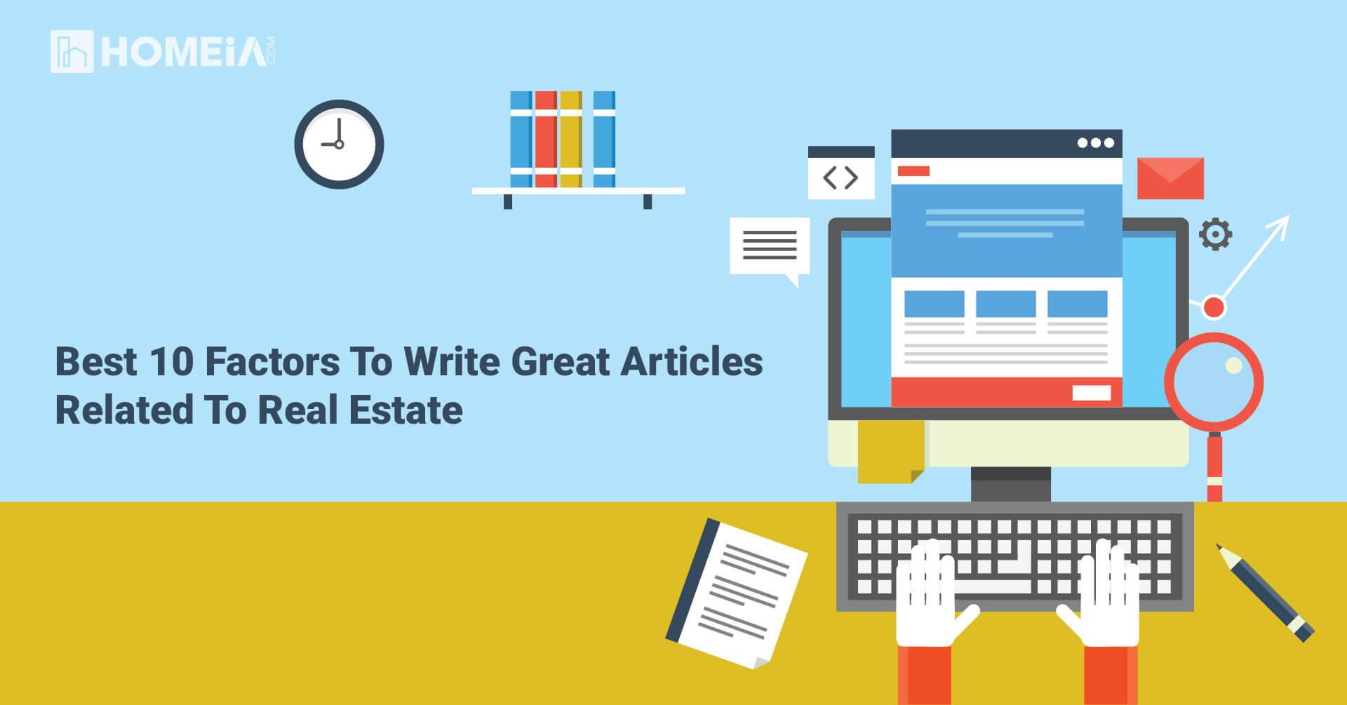 Best 10 Factors to Write Great Articles related to Real Estate