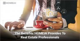 The Benefits HOMEiA Provides to Real Estate Professionals