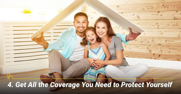 Get All the Coverage You Need to Protect Yourself