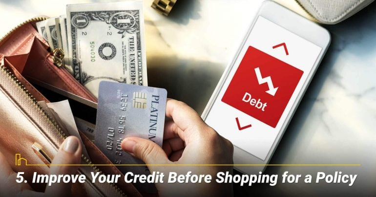Improve Your Credit Before Shopping for a Policy