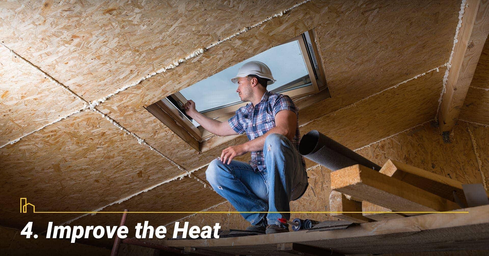 Improve the Heat