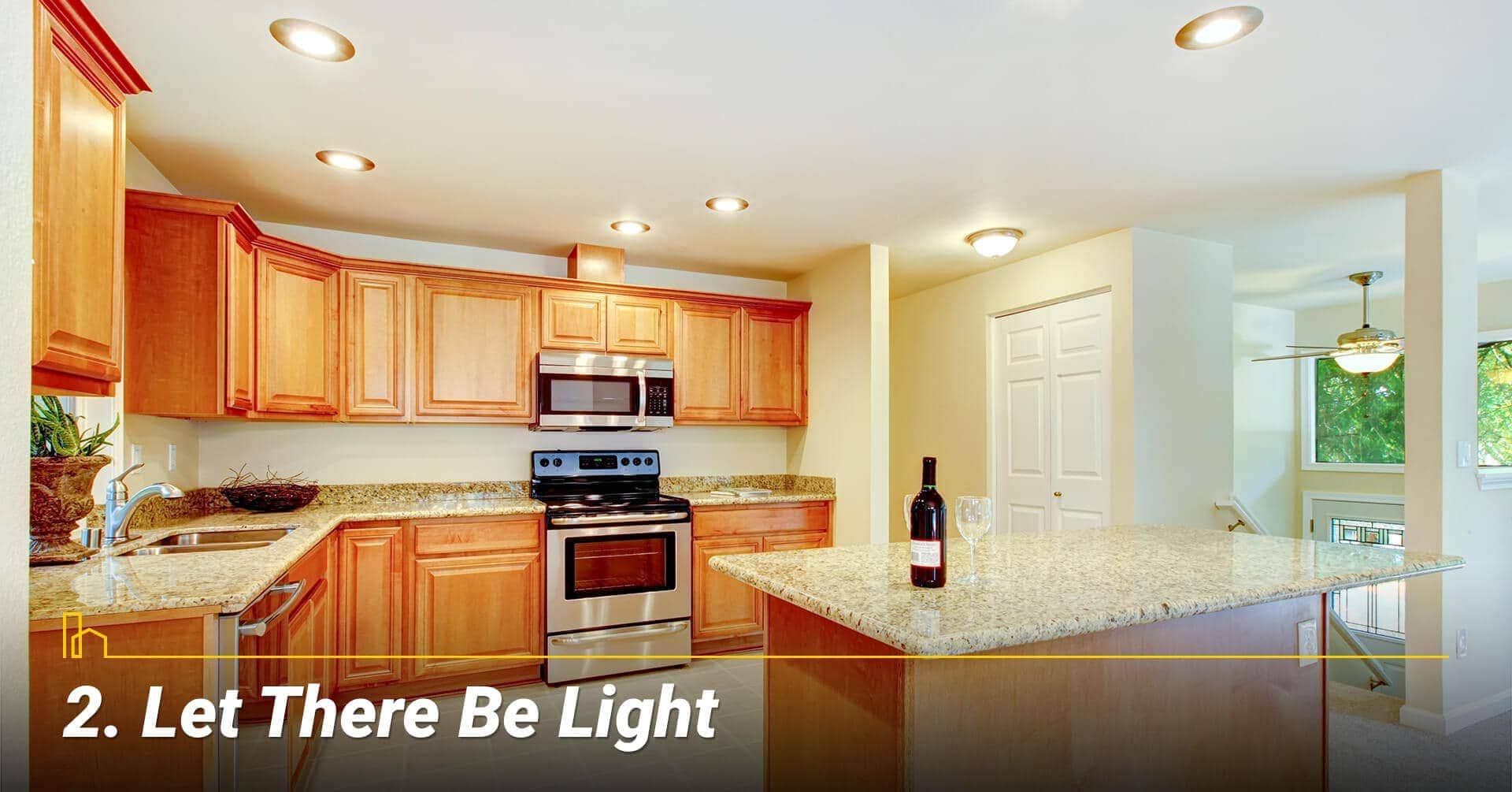 Let There Be Light, lighten up your kitchen