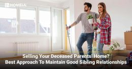Selling your Deceased Parents' Home? Best Approach to Maintain Good Sibling Relationships
