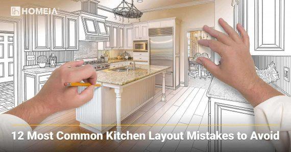 12 Most Common Kitchen Layout Mistakes to Avoid