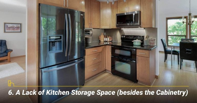 A Lack of Kitchen Storage Space (besides the Cabinetry)