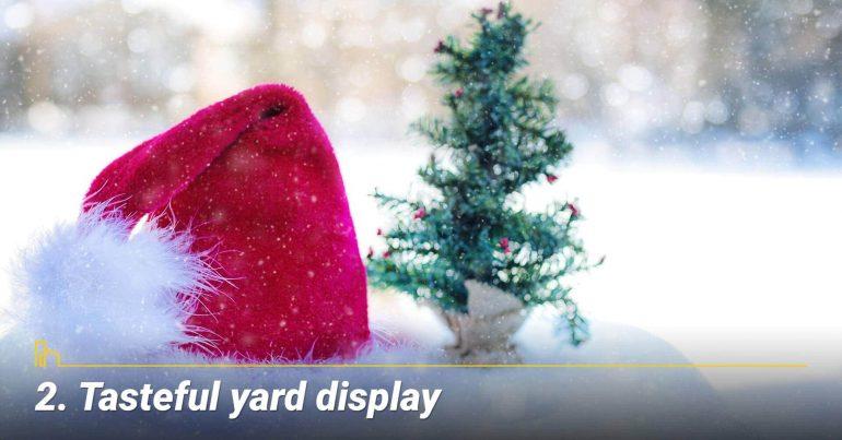 Tasteful yard display