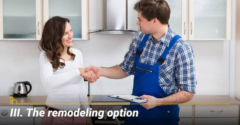 The remodeling option