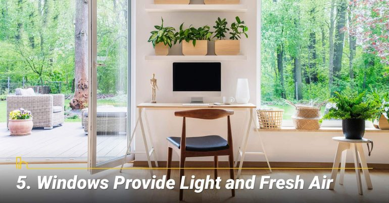 Windows Provide Light and Fresh Air