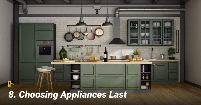 Choosing Appliances Last