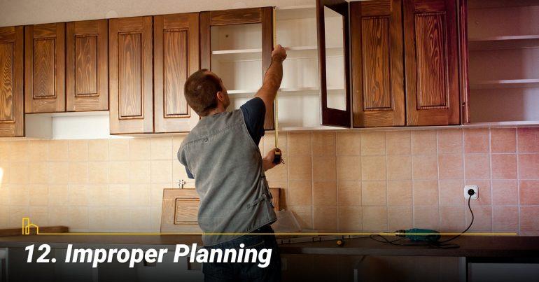 Improper Planning