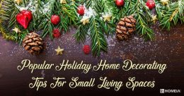 Popular Holiday Home Decorating Tips for Small Living Spaces
