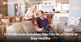 10 Productive Activities You Can Do at Home to Stay Healthy