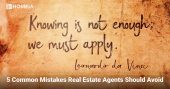 5 Common Mistakes Real Estate Agents Should Avoid