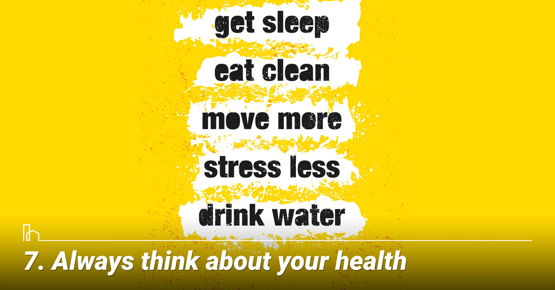 Always think about your health
