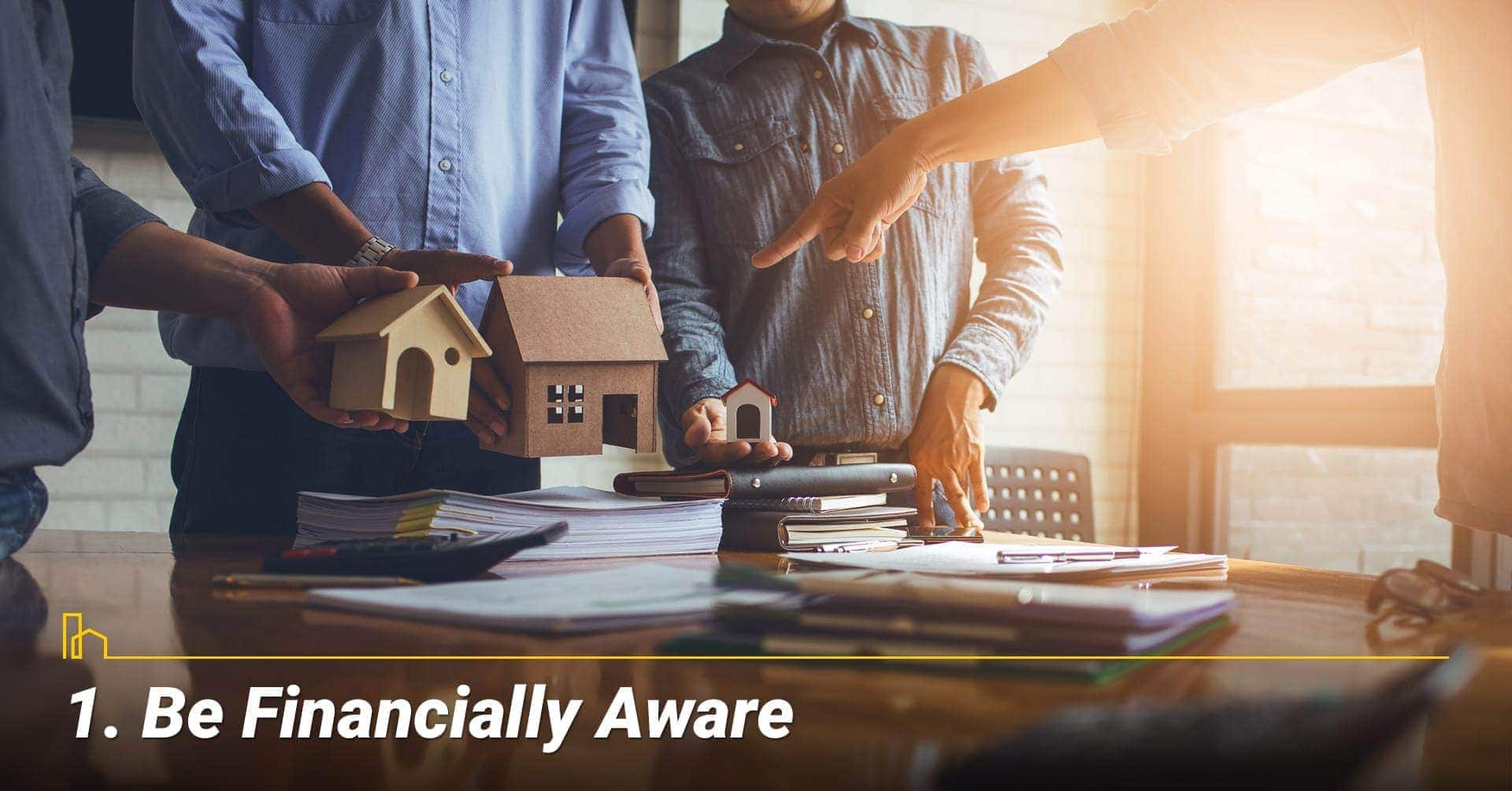 Be Financially Aware, aware of your financial situation